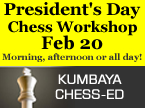 Chess-Ed Presidents' Day Workshop